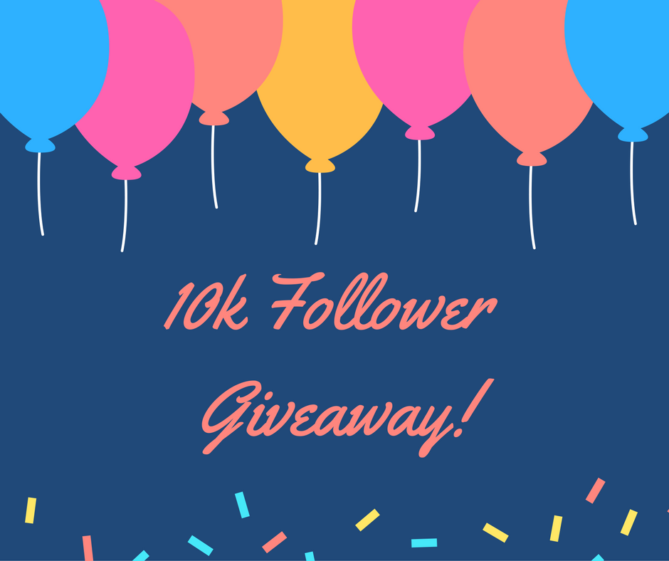 10,000 Follower Giveaway
