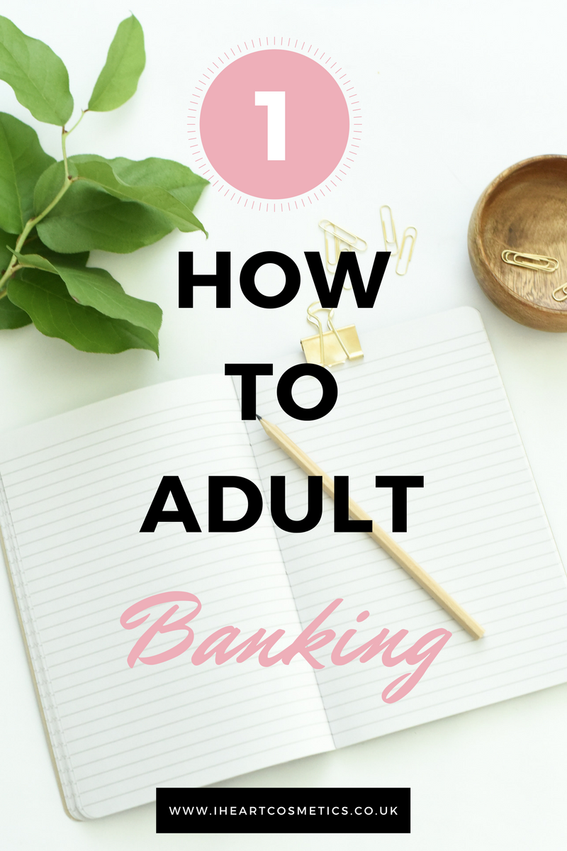 How To Adult - Current Accounts