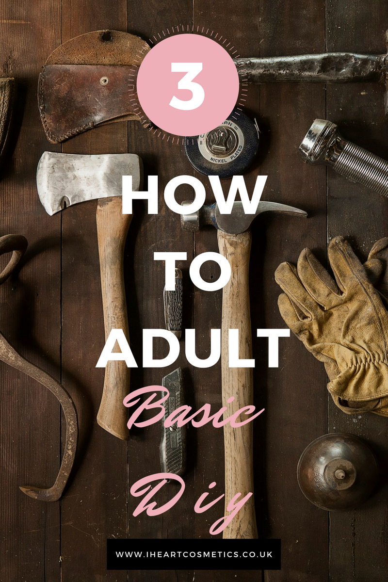 How To Adult - Basic DIY