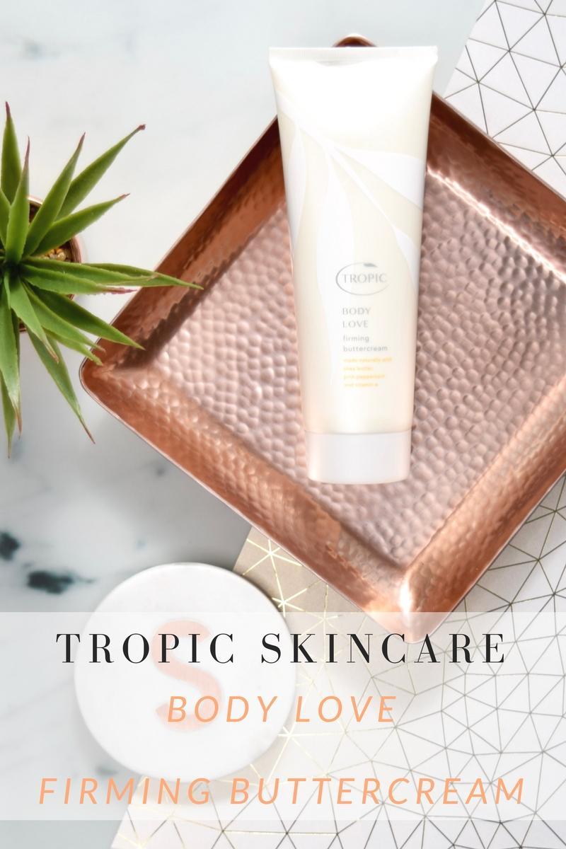 BODY LOVE Firming Buttercream - Tropic Skincare